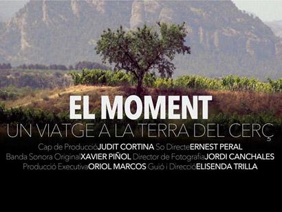 Documental 'El moment. Un viatge a la terra del cerç'